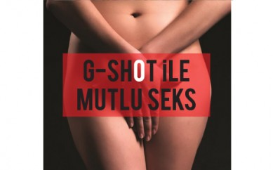 G-SHOT İLE MUTLU SEKS